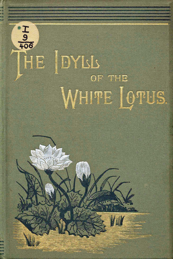C[ollins], M[abel]: The Idyll of the White Lotus. London 1884